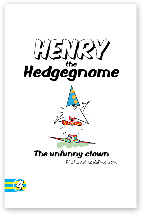 Henry the Hedgegnome The unfunny clown