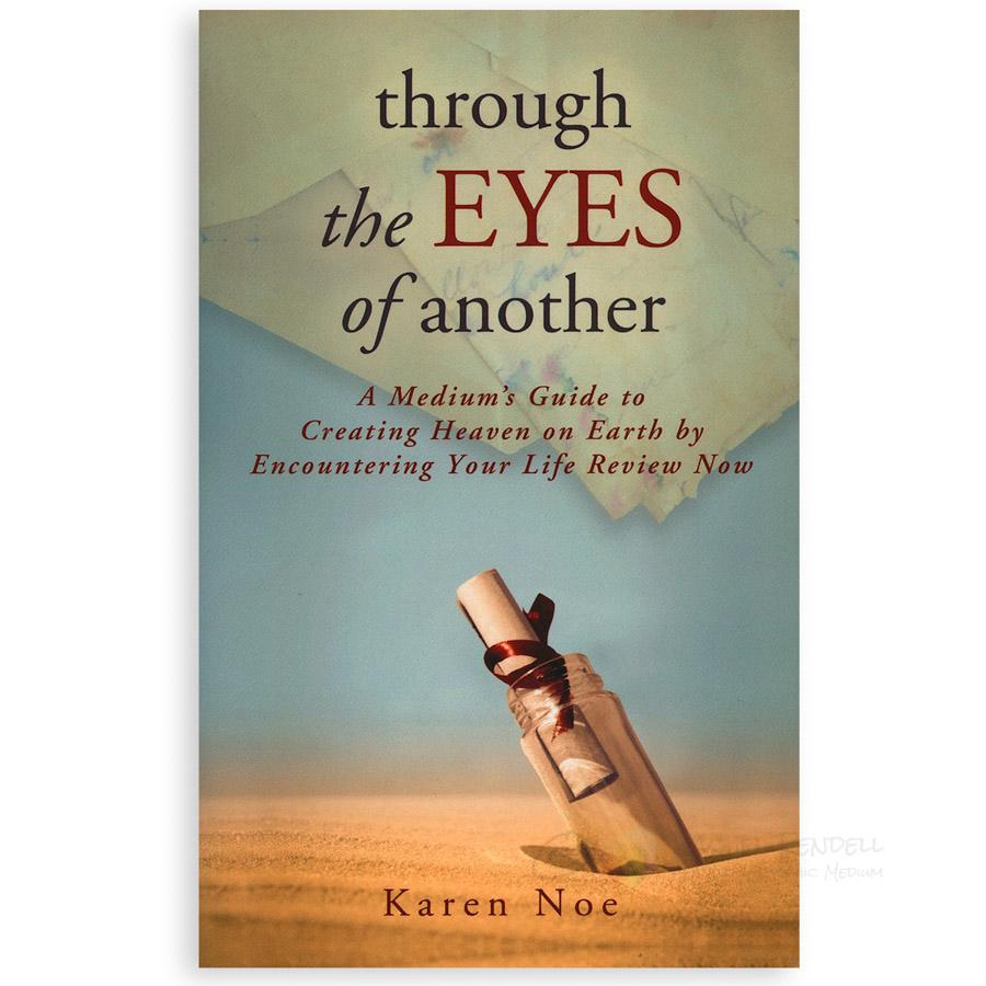 Karen Noe - Through the eyes of another