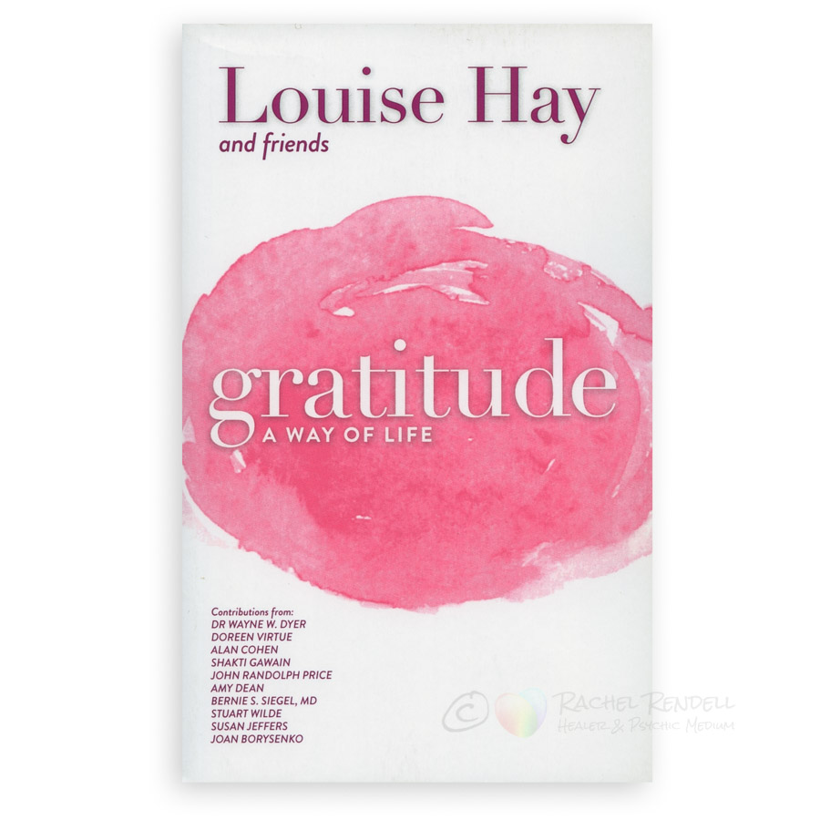 Louise Hay - Gratitude A way of life
